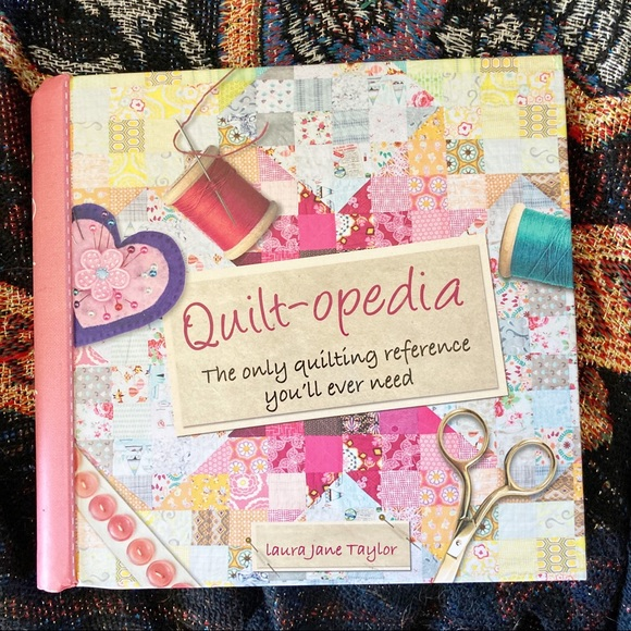 Quilt-opedia The Only Quilting Reference You Need